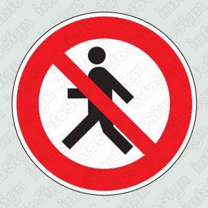 Απαγορεύεται η διέλευση πεζών / Pedestrians are prohibited