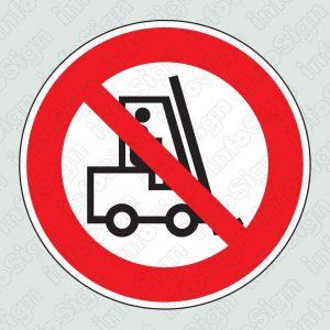 Απαγορεύεται η διέλευση στα οχήματα διακίνησης φορτίων \ No forklifts allowed